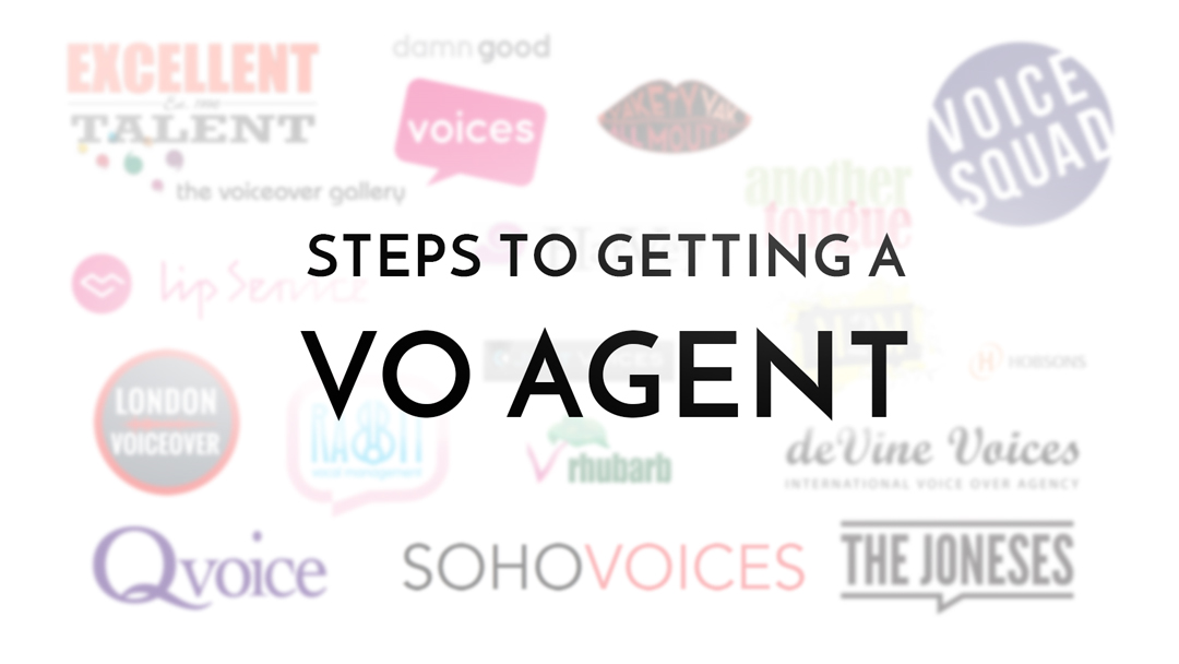 steps to getting a voiceover agent